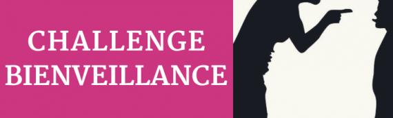 Challenge bienveillance