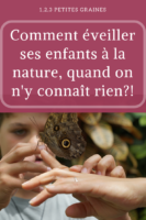 Comment éveiller ses enfants à la nature