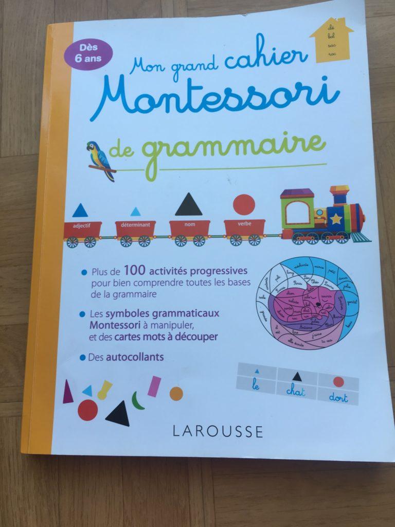 Mon grand cahier de grammaire montessori